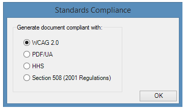 The Standards Compliance window when launching CommonLook Office Global Access.  The options are WCAG 2.0, PDF U/A, HHS, and Section 508.