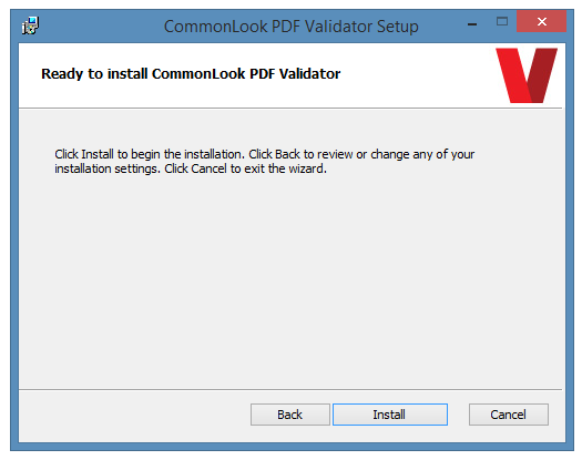 The CommonLook PDF Validator dialog confirming installation is ready to proceed.
