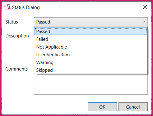 The Status Dialog box with the Status dropdown menu expanded.